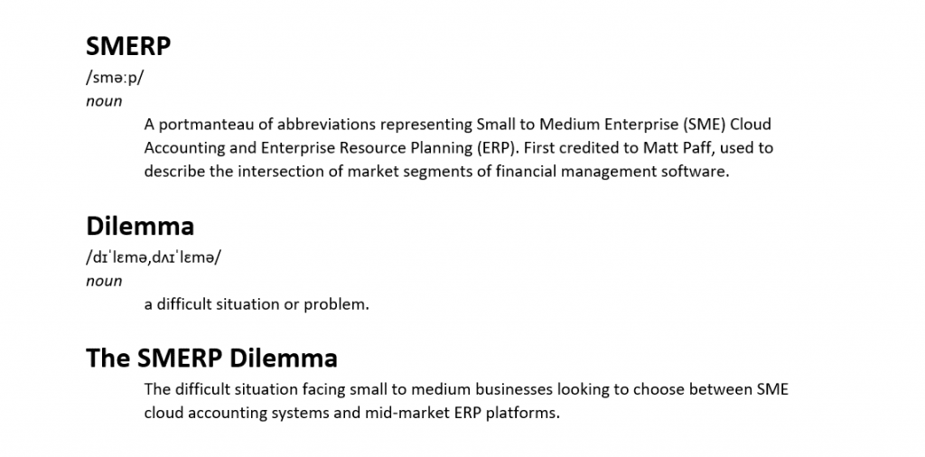SMERP Dilemma - SME accounting software vs ERP